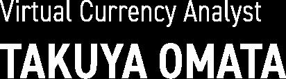 Virtual Currency Analyst TAKUYA OMATA